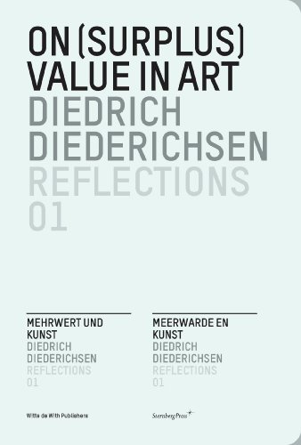 On (Surplus) Value in Art (Reflections, No. 1) (English, German and Dutch Edition) (9781933128504) by Diedrich Diederichsen