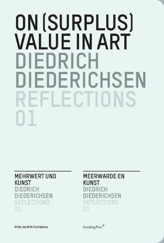 On (Surplus) Value in Art (Reflections, No. 1) (English, German and Dutch Edition) (193312850X) by Diedrich Diederichsen