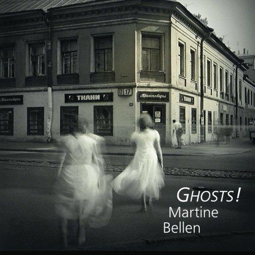 Ghosts!: Bellen, Martine