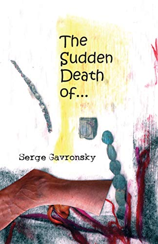 9781933132655: The Sudden Death Of--