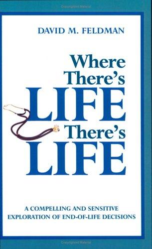 Where There's Life, There's Life: David M. Feldman