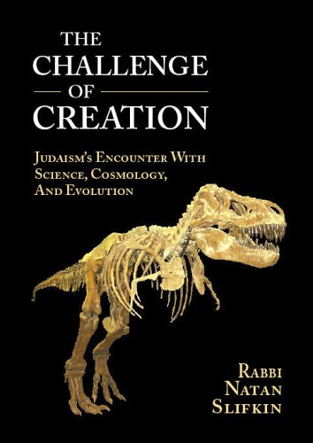 9781933143156: The Challenge of Creation: Judaism's Encounter with Science, Cosmology, and Evolution