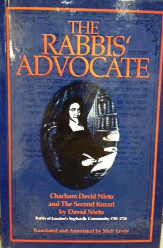 9781933143163: The Rabbis' Advocate: Chacham David Nieto and the Second Kuzari