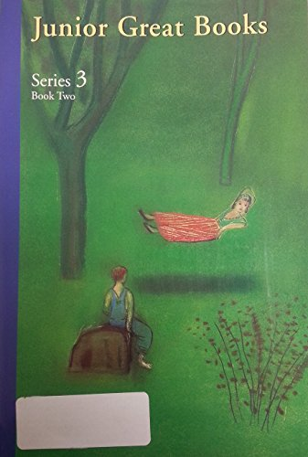 Junior Great Books, Series 3, Book Two: 1. Perrault, Grimm,
