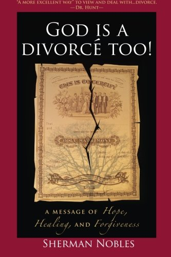 9781933148182: God is a Divorcé Too! A Message of Hope, Healing, and Forgiveness