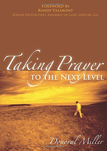 9781933148212: Taking Prayer to the Next Level: Encouraging Words for the Purpose of a Prayer Diary