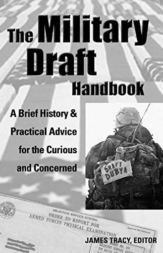 9781933149011: The Military Draft Handbook: A Brief History And Practical Advice for the Curious And Concerned (Paperback)