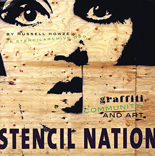 9781933149226: Stencil Nation: Graffiti, Community, and Art