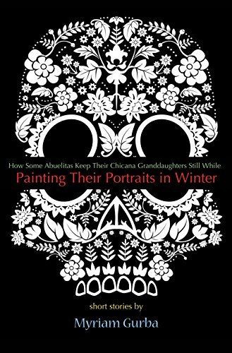 9781933149905: Painting Their Portraits in Winter: Stories
