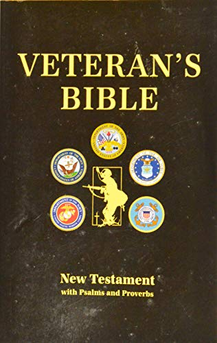 9781933150000: Veteran's Bible (New Testament with Psalms and Proverbs)