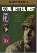 9781933150093: Good, Better, Best: From the Streets of Brooklyn to the Jungles of Vietnam