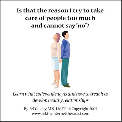 9781933154244: Is That the Reason I Try to Take Care of People too Much and Cannot Say No?: Learn What Codependency Is and How to Treat it to Develop Healthy Relationships