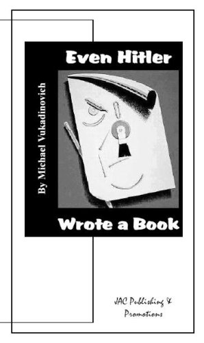 9781933159119: Even Hitler Wrote a Book