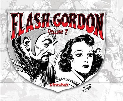 Flash Gordon Volume 7 (Alex Raymond's Flash Gordon Vol. 7)