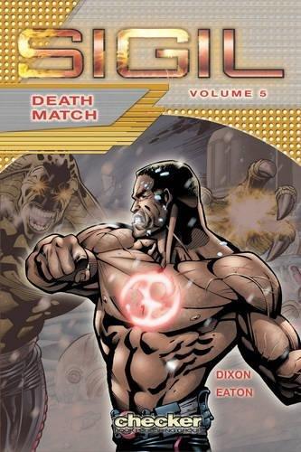 9781933160580: Sigil: Death Match v. 5