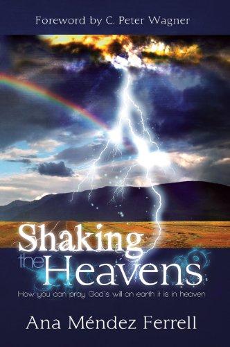 Shaking the Heavens: Ferrell, Ana Mendez