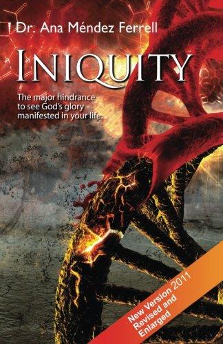 Iniquity: Ferrell, Ana Mendez