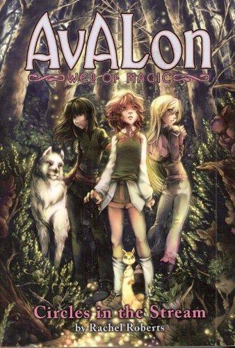 9781933164649: Circles in the Stream, (Avalon Web Magic Book 1)