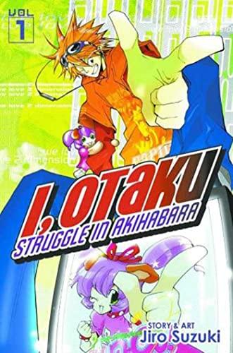 9781933164762: I, Otaku Vol 1