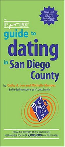 9781933174327: The It's Just Lunch Guide to Dating in San Diego County