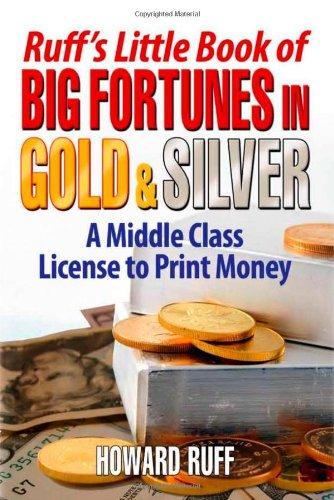 Ruff's Little Book of Big Fortunes in: Ruff, Howard