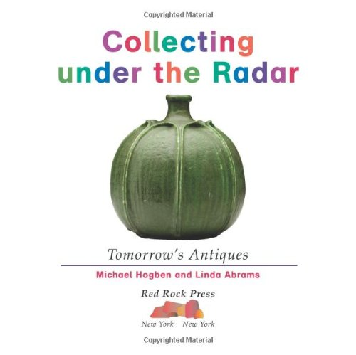 Collecting Under the Radar: Michael Hogben and Linda Abrams