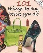 9781933176246: 101 Things to Buy Before You Die