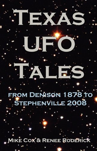 9781933177182: Texas UFO Tales: From Denison 1878 to Stephenville 2008