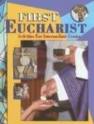 First Eucharist: Activities for Intermediate Grades: Jean Larkin