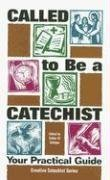 9781933178127: Called to Be a Catechist; Your Practical Guide (Catechist Formation)