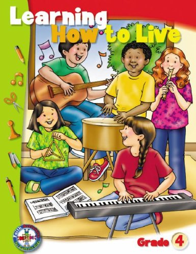 Learning How to Live: Grade 4 (Faith Activities for Catholic Kids): Cannizzo, Karen