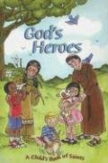 God's Heroes: A Child's Book of Saints: Jean Buell, Jean