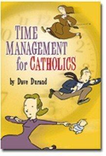 9781933184111: Time Management for Catholics