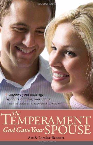 The Temperament God Gave Your Spouse: Bennett, Art; Bennett, Laraine