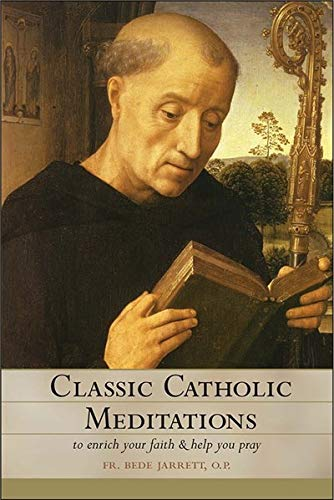 9781933184432: Classic Catholic Meditations