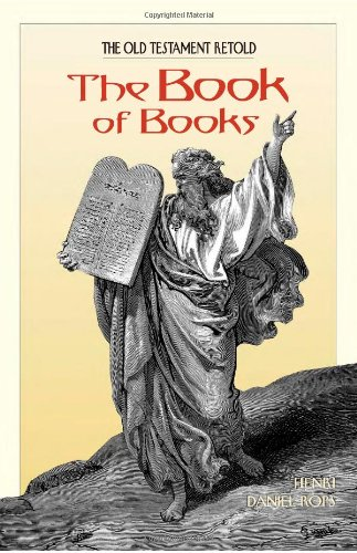 9781933184487: The Book of Books: The Old Testament Retold