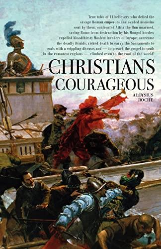 9781933184548: Christians Courageous