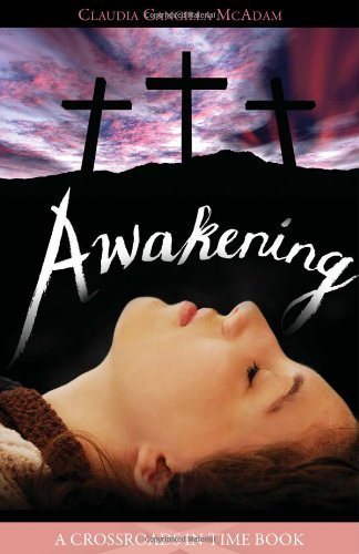 9781933184616: Awakening (Crossroads in Time Books)