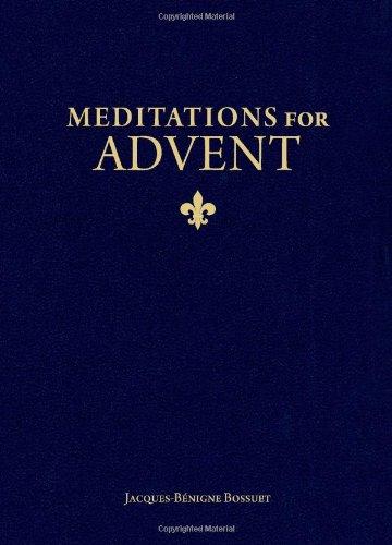Meditations for Advent: Bishop Jacques-BÃ nigne