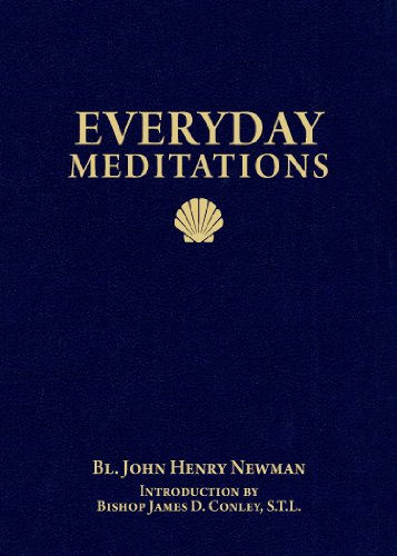 Everyday Meditations: Newman, John Henry
