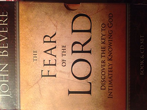 9781933185590: The Fear of the Lord: Discover the Key to Intimately Knowing God (Book and CDS Set)