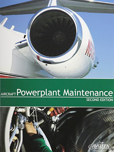 Aircraft Powerplant Maintenance, Second Edition