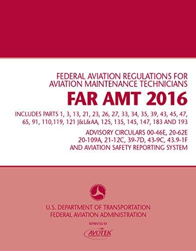 9781933189536: FAR-AMT 2016: Federal Aviation Regulations for Aviation Maintenance Technicians
