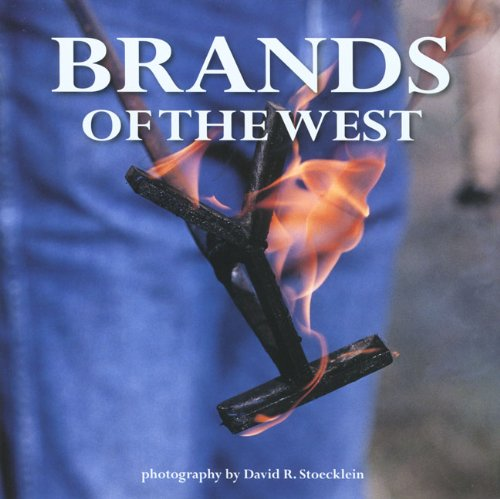Brands of the West: Stoecklein Publishing