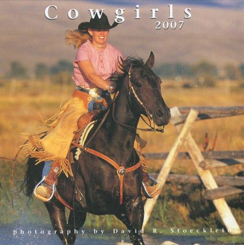 9781933192710: 2007 Cowgirls Calendar