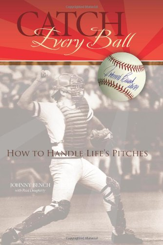 9781933197128: Catch Every Ball: How to Handle Life's Pitches