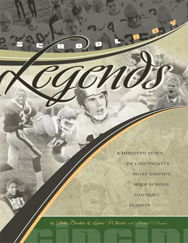 9781933197555: Cincinnati Schoolboy Legends: A hundred years of Cincinnati's most storied high school football players
