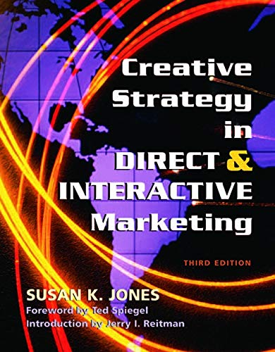 9781933199023: Creative Strategy in Direct & Interactive Marketing: Third Edition