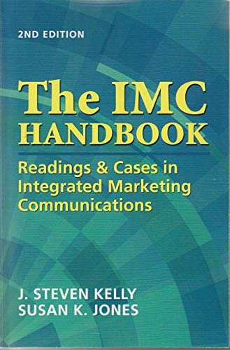 9781933199344: The IMC Handbook: Readings & Cases in Integrated Marketing Communications (2nd Edition)