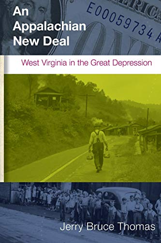 9781933202518: An Appalachian New Deal: West Virginia in the Great Depression